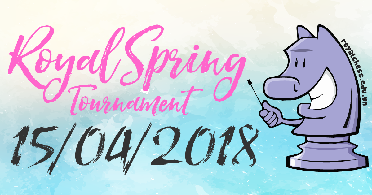 Royal Spring Tournament 15/04/2018